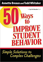 50 Ways to Improve Student Behavior 9781596671324