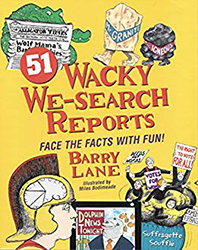 51 Wacky We-Search Reports 9780965657464