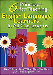 Six Principles for Teaching English Language Learners in All Classrooms CP8349