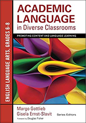 Academic Language in Diverse Classrooms: English Language Arts, Grades 6-8 CP4809
