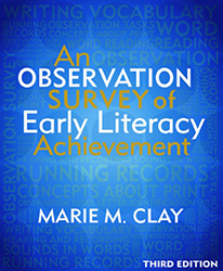 An Observation Survey of Early Literacy Achievement, Third Edition Hein9014