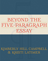 Beyond the Five-Paragraph Essay Sten8524