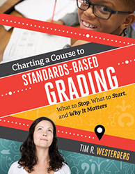 Charting a Course to Standards-Based Grading ASCD2635