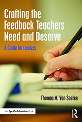 Crafting the Feedback Teachers Need and Deserve EoE0030