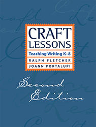 Craft Lessons (2e) 978-1571107060