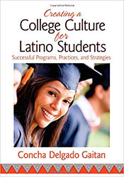 Creating a College Culture for Latino Students CP7709