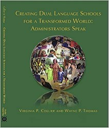 Creating Dual Language Schools for a Transformed World DLENM6939