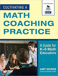 Cultivating a Math Coaching Practice 9781412971065