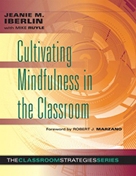 Cultivating Mindfulness in the Classroom MRL0093