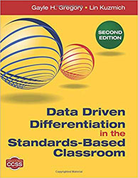 Data Driven Differentiation in the Standards-Based Classroom (2/e) CP2499