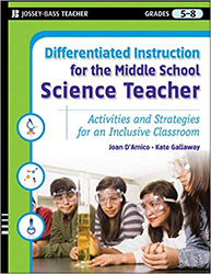 Differentiated Instruction for the Middle School Science Teacher  9780787984670