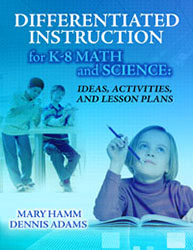 Differentiated Instruction for K-8 Math and Science 9781596670716