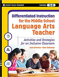 Differentiated Instruction for the Middle School Language Arts Teacher JWJB4663