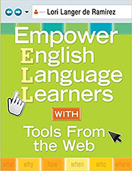 Empower English Language Learners With Tools From the Web CP2437