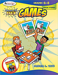 Engage the Brain: Games, Social Studies, Grades 6-8 CP9520