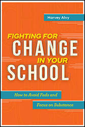 Fighting for Change in Your School ASCD4134
