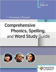 Fountas & Pinnell Comprehensive Phonics, Spelling, and Word Study Guide, The Hein9393