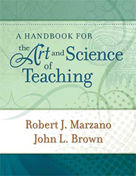 A Handbook for the Art and Science of Teaching 9781416608189