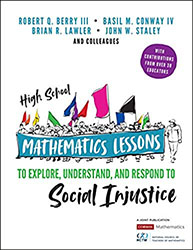High School Mathematics Lessons to Explore, Understand, and Respond to Social Injustice CP2596