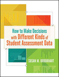 How to Make Decisions with Different Kinds of Student Assessment Data ASCD1034