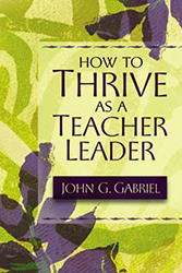 How To Thrive As A Teacher Leader 9781416600312