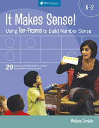 It Makes Sense! Using Ten-Frames to Build Number Sense Math9109