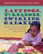 Ladybugs, Tornadoes, and Swirling Galaxies 9781571104007