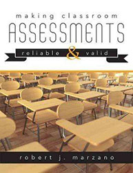 Making Classroom Assessments Reliable and Valid Sol9171