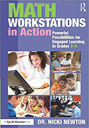 Math Workstations in Action: Powerful Possibilities for Engaged Learning in Grades 3–5 EoE5032