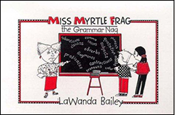 Miss Myrtle Frag - the Grammar Nag 978-1888842197