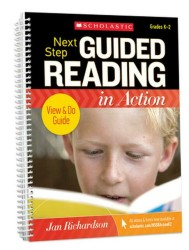Next Step Guided Reading in Action Grades K-2 Revised Edition Sch17346