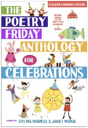 Poetry Friday Anthology for Celebrations, The Misc7411