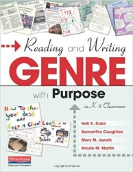 Reading and Writing Genre with Purpose in K-8 Classrooms Hein7349