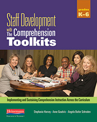 Staff Development with The Comprehension Toolkits HeinFH8842