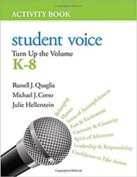 Student Voice: Turn Up the Volume K-8 Activity Book CP2784
