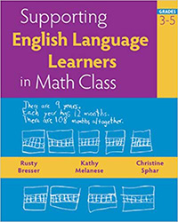 Supporting English Language Learners in Math Class, Grades 3-5 9780941355858