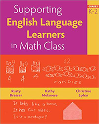 Supporting English Language Learners in Math Class, Grades K-2 9780941355841