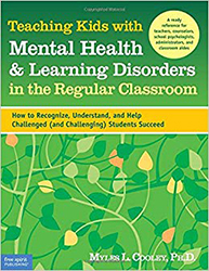 Teaching Kids with Mental Health & Learning Disorders in the Regular Classroom 9781575422428