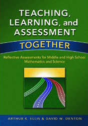 Teaching, Learning & Assessment Together: MS & HS Math & Science EoE1553