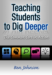 Teaching Students to Dig Deeper: The Common Core in Action EoE2321