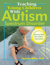 Teaching Young Children with Autism Spectrum Disorder 9780876590089