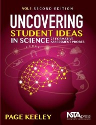 Uncovering Student Ideas in Science, Volume 1 NSTA2554