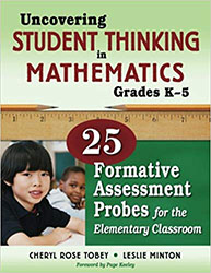 Uncovering Student Thinking in Mathematics, Grades K-5 CP0555