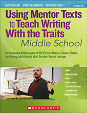 Using Mentor Texts to Teach Writing With the Traits Sch8437