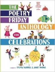Poetry Friday Anthology for Celebrations, The (Children's Edition) Misc7459