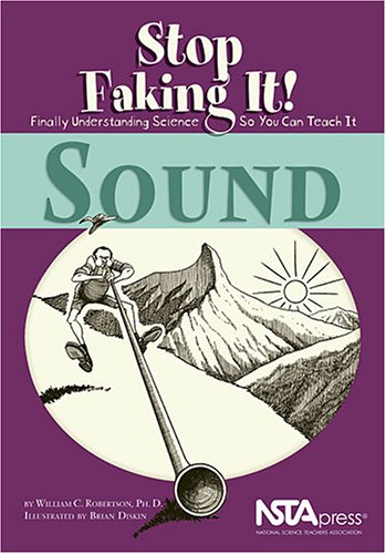 Sound: Stop Faking It! NSTA2165