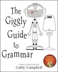 Giggly Guide to Grammar, The:  Teacher Edition with CD 9781931492256